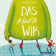 Cover-Bild zu Das kleine WIR (Audio Download) von Kunkel, Daniela