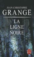 Cover-Bild zu La ligne noire von Grange, Jean-Christophe