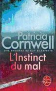 Cover-Bild zu L'Instinct Du Mal: Une Enquète de Kay Scarpetta von Cornwell