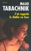 Cover-Bild zu J AI Regarde Le Diable En Face von Tabachnik, M.