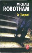 Cover-Bild zu Le Suspect von Robotham, M.