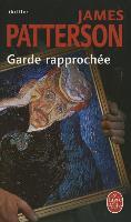 Cover-Bild zu Garde Rapprochee von Patterson, J.