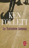 Cover-Bild zu Le Troisieme Jumeau von Follett, K.