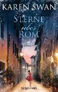 Cover-Bild zu Swan, Karen: Sterne über Rom