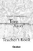 Cover-Bild zu Cornelsen Senior English Library, Literatur, Ab 10. Schuljahr, Torn Away, Teacher's Manual von Heneghan, James