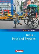 Cover-Bild zu Topics in Context, India - Past and Present, Schülerheft von Derkow-Disselbeck, Barbara