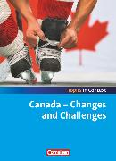 Cover-Bild zu Topics in Context, Canada - Changes and Challenges, Schülerheft von Bamber, Graham Carl