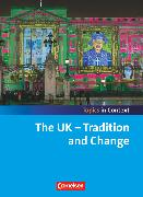 Cover-Bild zu Topics in Context, The UK - Tradition and Change, Schülerheft von Derkow-Disselbeck, Barbara