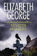 Cover-Bild zu George, Elizabeth: Wo kein Zeuge ist (eBook)