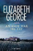 Cover-Bild zu George, Elizabeth: Am Ende war die Tat (eBook)