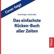 Cover-Bild zu Das einfachste Rücken-Buch aller Zeiten von Adler, Kristin