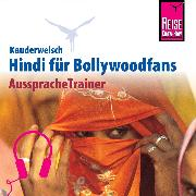 Cover-Bild zu Krasa, Daniel: Reise Know-How Kauderwelsch AusspracheTrainer Hindi für Bollywoodfans (Audio Download)