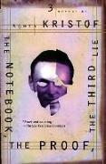 Cover-Bild zu Kristof, Agota: The Notebook, The Proof, The Third Lie