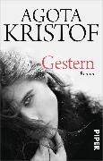 Cover-Bild zu Kristof, Agota: Gestern (eBook)