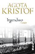 Cover-Bild zu Kristof, Agota: Irgendwo