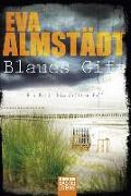 Cover-Bild zu Almstädt, Eva: Blaues Gift