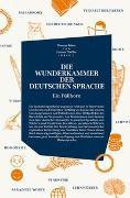 Cover-Bild zu Böhm, Thomas (Hrsg.): DIE WUNDERKAMMER DER DEUTSCHEN SPRACHE