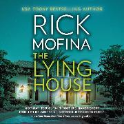 Cover-Bild zu Mofina, Rick: The Lying House (Unabridged) (Audio Download)
