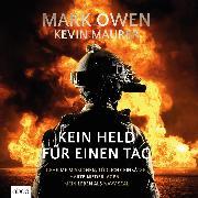 Cover-Bild zu Mark, Owen: Kein Held für einen Tag (Audio Download)