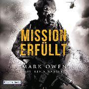 Cover-Bild zu Owen, Mark: Mission erfüllt (Audio Download)