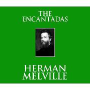 Cover-Bild zu Melville, Herman: The Encantadas (Unabridged) (Audio Download)