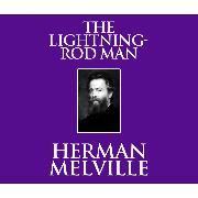 Cover-Bild zu Melville, Herman: The Lightning-Rod Man (Unabridged) (Audio Download)