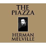 Cover-Bild zu Melville, Herman: The Piazza (Unabridged) (Audio Download)