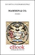 Cover-Bild zu Doyle, Arthur Conan: Mammon & Co (eBook)