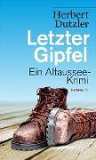 Cover-Bild zu Letzter Gipfel von Dutzler, Herbert