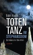 Cover-Bild zu Totentanz im Stephansdom von Kneifl, Edith