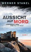 Cover-Bild zu Aussicht auf Mord von Stanzl, Werner