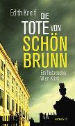 Cover-Bild zu Die Tote von Schönbrunn von Kneifl, Edith