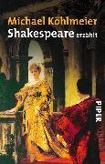 Cover-Bild zu Shakespeare erzählt (eBook) von Köhlmeier, Michael