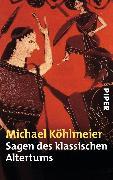 Cover-Bild zu Sagen des klassischen Altertums (eBook) von Köhlmeier, Michael