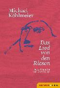 Cover-Bild zu Das Lied von den Riesen (eBook) von Köhlmeier, Michael