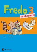 Cover-Bild zu Fredo - Mathematik, Ausgabe A - 2015, 3. Schuljahr, Schülerbuch mit Kartonbeilagen von Balins, Mechtilde