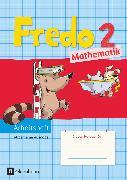 Cover-Bild zu Fredo - Mathematik, Ausgabe A - 2015, 2. Schuljahr, Arbeitsheft von Balins, Mechtilde