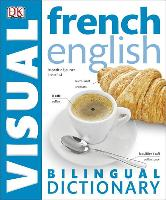 Cover-Bild zu French-English Bilingual Visual Dictionary