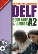 Cover-Bild zu DELF Scolaire & Junior A2. Livre + CD audio + Transcription + Corrigés