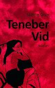 Cover-Bild zu Gisin, Sabine: Teneber Vid