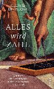 Cover-Bild zu Alles wird Zahl von Padova, Thomas de