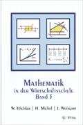 Cover-Bild zu Mathematik in der Wirtschaftsschule 3. Schülerversion von Hächler, Werner
