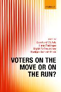 Cover-Bild zu Voters on the Move or on the Run? von Wessels, Bernhard (Senior Researcher and Deputy Director, Senior Researcher and Deputy Director, research unit 'Democracy and Democratization', Wissenschaftszentrum) (Hrsg.)