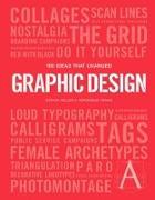 Cover-Bild zu Heller, Steven: 100 Ideas That Changed Graphic Design