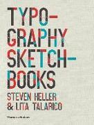 Cover-Bild zu Heller, Steven: Typography Sketchbooks