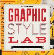 Cover-Bild zu Heller, Steven: Graphic Style Lab (eBook)