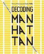 Cover-Bild zu Antoniou, Antonis: Decoding Manhattan