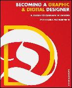 Cover-Bild zu Heller, Steven: Becoming a Graphic and Digital Designer (eBook)