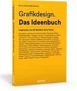 Cover-Bild zu Heller, Steven: Grafikdesign. Das Ideenbuch