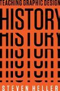 Cover-Bild zu Heller, Steven: Teaching Graphic Design History (eBook)